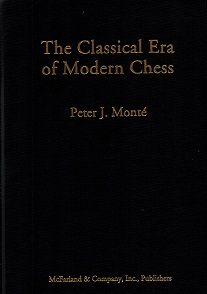 The Classical Era of Modern Chess
